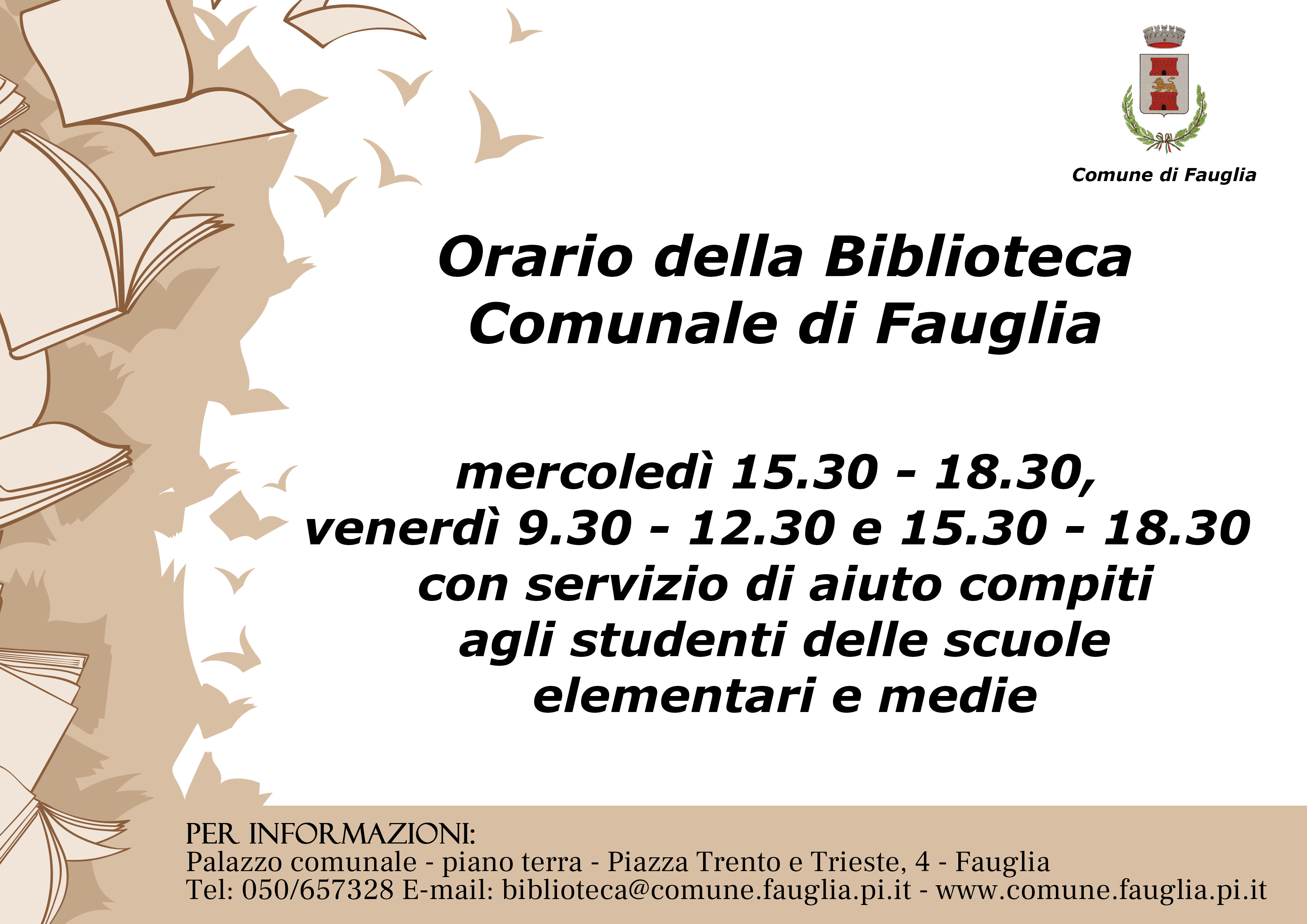 BIBLIOTECA COMUNALE: NUOVO ORARIO DI APERTURA AL PUBBLICO: MERCOLEDI 15.30-18.30 E VENERDI 9.30-12.30 E 15.30-18.30